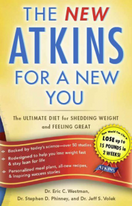 Image of the cover of the book, A New Atkins For A New You by Westman, Phinney and Volek