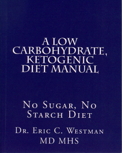 "A scan of Eric Westman's book, ""A Low Carbohydrate Ketogenic Diet Manual"""
